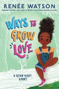 Cover image for Ways to Grow Love by Renée Watson